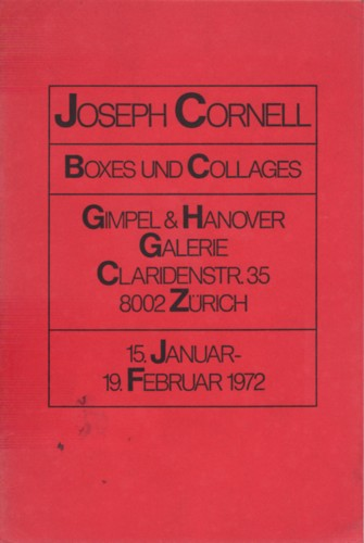 (CORNELL, JOSEPH). MCSHINE, KYNASTON - JOSEPH CORNELL: BOXES UND COLLAGES