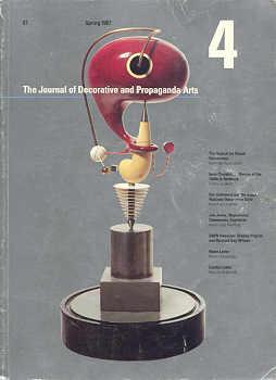 (JOURNAL OF DECORATIVE AND PROPAGANDA ARTS, THE). JOHNSON, PAMELA, EDITOR - THE JOURNAL OF DECORATIVE AND PROPAGANDA ARTS: 4 - SPRING 1987