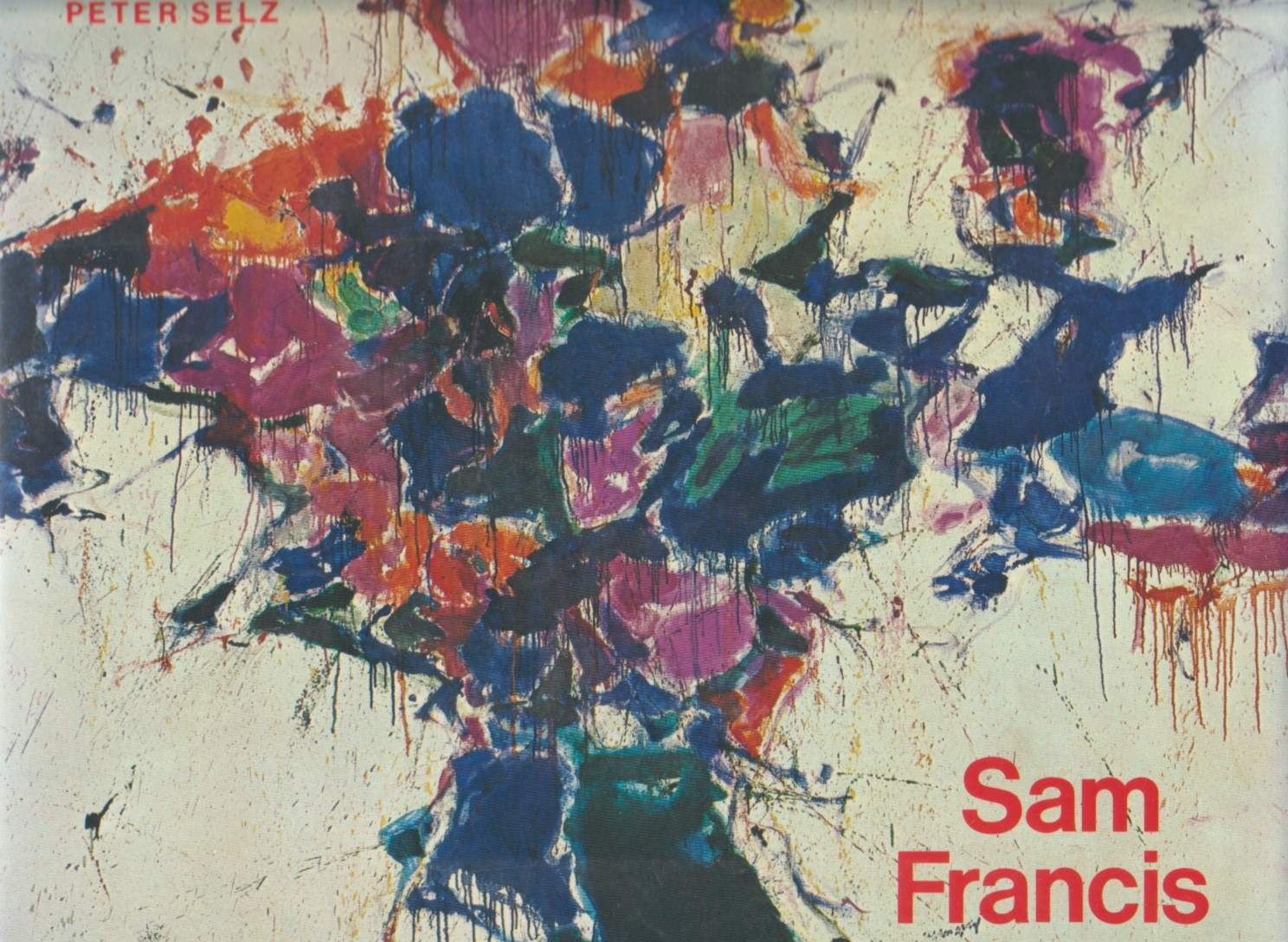 (FRANCIS, SAM). SELZ, PETER & SUSAN EINSTEIN - SAM FRANCIS - SIGNED BY THE ARTIST