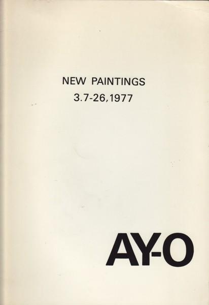 (AY-O). AY-O - AY-O: NEW PAINTINGS 3.7-26, 1977