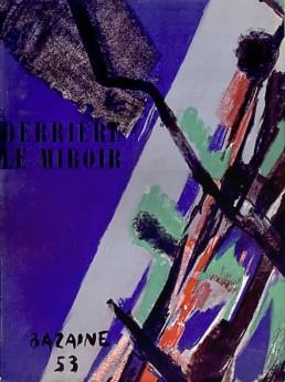 (BAZAINE, JEAN) (DERRIERE LE MIROIR). BAZAINE, JEAN & MARCEL ARLAND - DERRIERE LE MIROIR (DLM) NO. 55-56 MAI 1953: JEAN BAZAINE - WITH TWO ORIGINAL LITHOGRAPHS