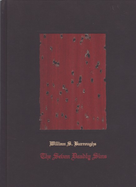 (BURROUGHS, WILLIAM S.). BURROUGHS, WILLIAM S. - THE SEVEN DEADLY SINS - SIGNED BY WILLIAM S. BURROUGHS