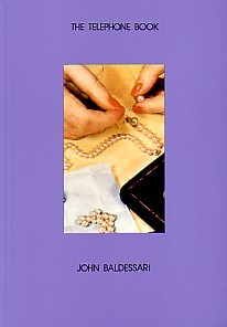 (BALDESSARI, JOHN). BALDESSARI, JOHN - THE TELEPHONE BOOK (WITH PEARLS): JOHN BALDESSARI 1988 - SIGNED PRESENTATION COPY FROM THE ARTIST