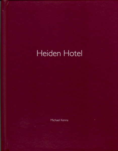 (KENNA, MICHAEL). KENNA, MICHAEL - MICHAEL KENNA: HEIDEN HOTEL (NAZRAELI PRESS ONE PICTURE BOOK NO. 56) - SIGNED, LIMITED EDITION WITH AN ORIGINAL SILVER GELATIN PHOTOGRAPHIC PRINT