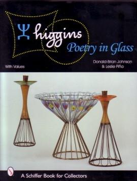 (HIGGINS, FRANCES & MICHAEL). JOHNSON, DONALD-BRIAN & LESLIE PIÑA - HIGGINS: POETRY IN GLASS