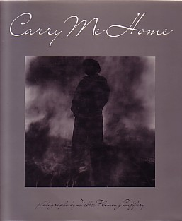 (CAFFERY, DEBBIE FLEMING). CAFFERY, DEBBIE FLEMING. WITH ESSAYS BY PETE DANIEL & ANNE WILKES TUCKER - CARRY ME HOME: LOUISIANA SUGAR COUNTRY PHOTOGRAPHS BY DEBBIE FLEMING CAFFERY