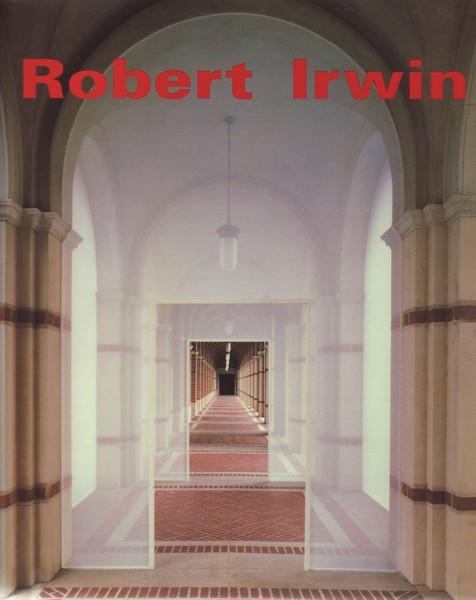 (IRWIN, ROBERT). IRWIN, ROBERT, SALLY YARD, JOHN HALLMARK NEFF, JEREMY GILBERT-ROLFE, KLAUS KERTESS, ARTHUR C. DANTO & LAWRENCE WESCHLER. FOREWORD BY RICHARD KOSHALEK & KERRY BROUGHER. RUSSELL FERGUSON, EDITOR - ROBERT IRWIN - SIGNED PRESENTATION COPY FROM THE ARTIST