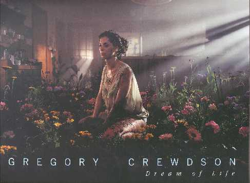 (CREWDSON, GREGORY). CREWDSON, GREGORY, DARCEY STEINKE & BRADFORD MORROW - GREGORY CREWDSON: DREAM OF LIFE - SIGNED BY THE PHOTOGRAPHER