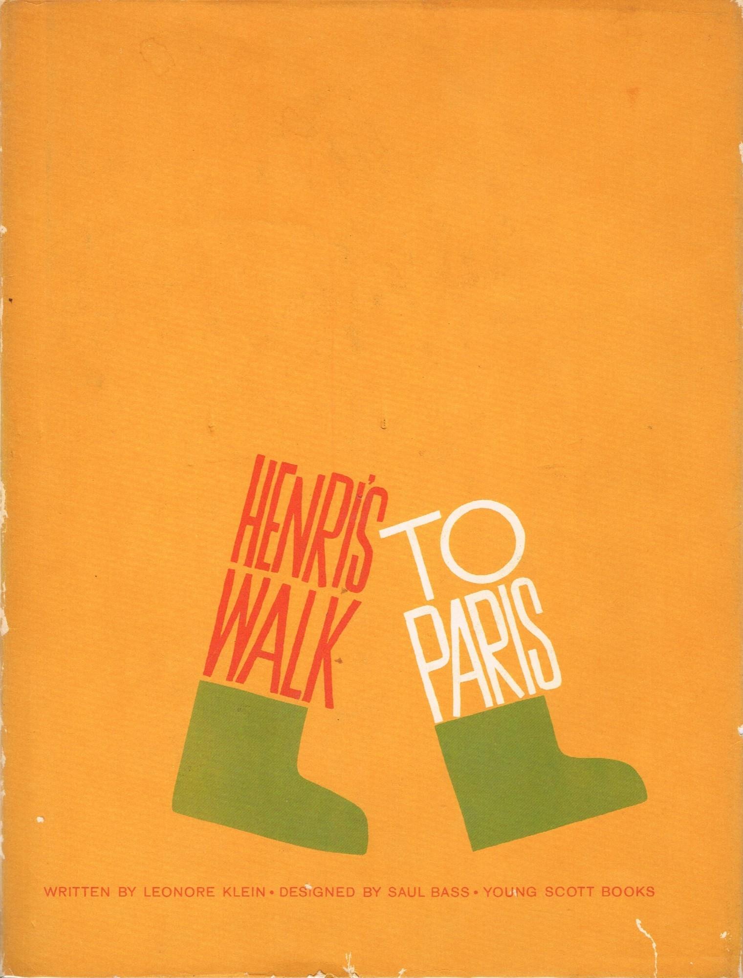 (BASS, SAUL). KLEIN, LEONORE & SAUL BASS - HENRI'S WALK TO PARIS BY LEONORE KLEIN / DESIGNED BY SAUL BASS