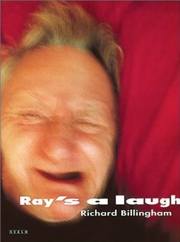 (BILLINGHAM, RICHARD). BILLINGHAM, RICHARD. PREFACE BY ROBERT FRANK - RICHARD BILLINGHAM: RAY'S A LAUGH