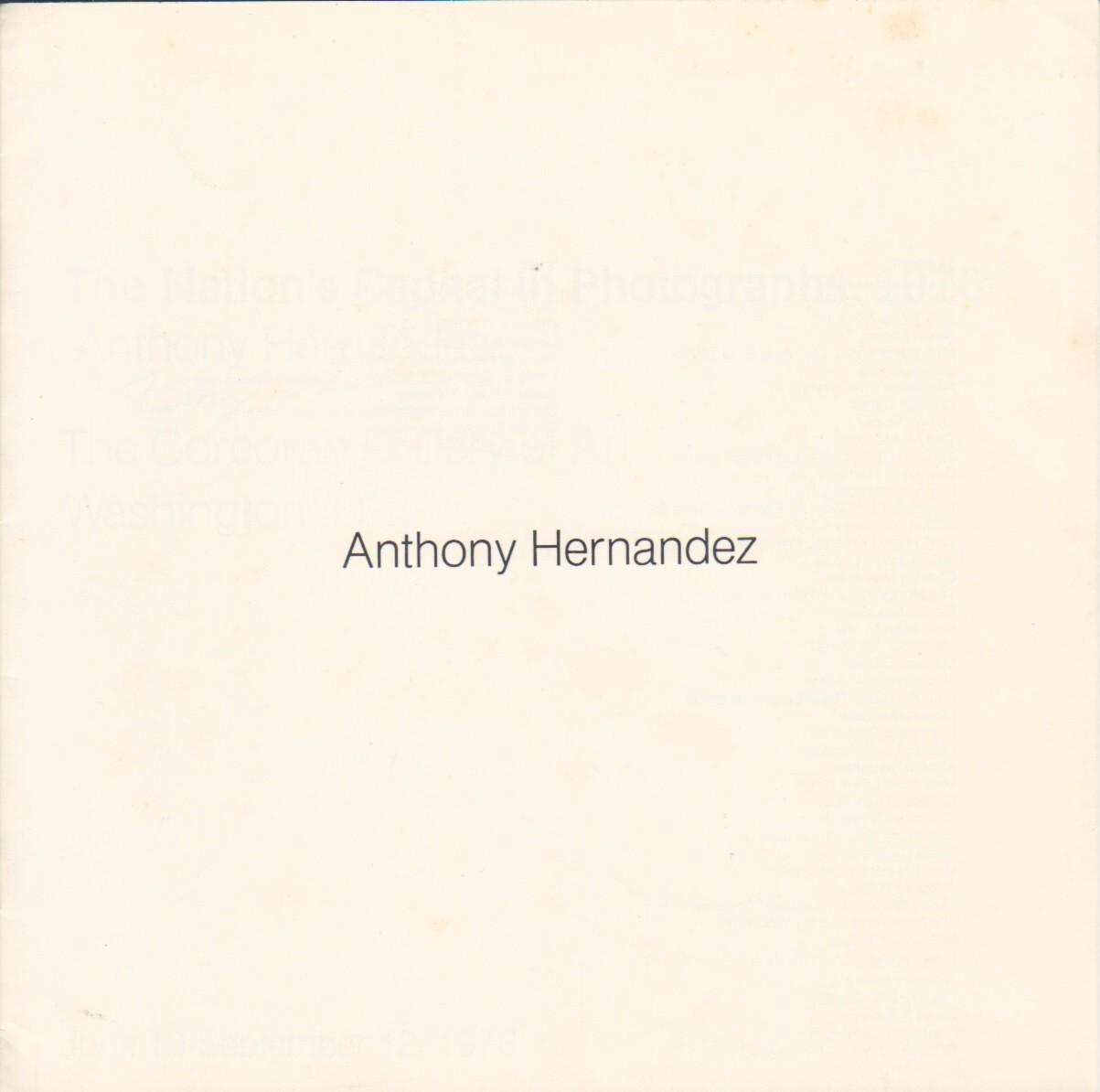 (HERNANDEZ, ANTHONY). HERNANDEZ, ANTHONY, JANE LIVINGSTON & ROY SLADE - ANTHONY HERNANDEZ: THE NATION'S CAPITAL IN PHOTOGRAPHS, 1976 - SIGNED BY THE PHOTOGRAPHER
