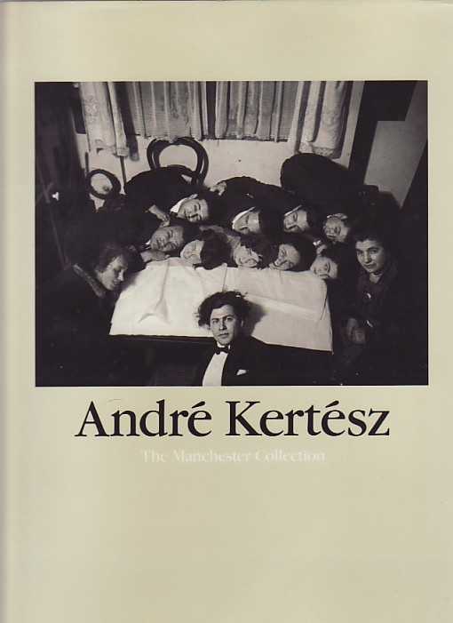 (KERTESZ, ANDRE). CARTIER-BRESSON, HENRI, HAROLD RILEY, MARK HAWORTH-BOOTH, LADY MARINA VAISEY, WESTON J. NAEF, COLIN FORD & CHARLES HARBUTT - Andre Kertesz, Henri Cartier-Bresson, Harold Riley, Mark Haworth-Booth, Lady Marina Vaisey, Weston J. Naef, Colin Ford, Charles Harbutt, French Photography, Photo Monograph, Exhibition Catalog Catalogue, Signed Book Books,