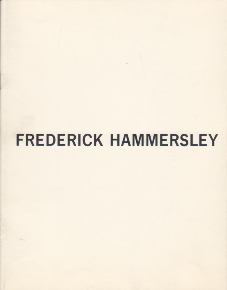 (HAMMERSLEY, FREDERICK). SELZ, PETER, THOMAS W. LEAVITT & JULES LANGSNER - FREDERICK HAMMERSLEY: PAINTINGS