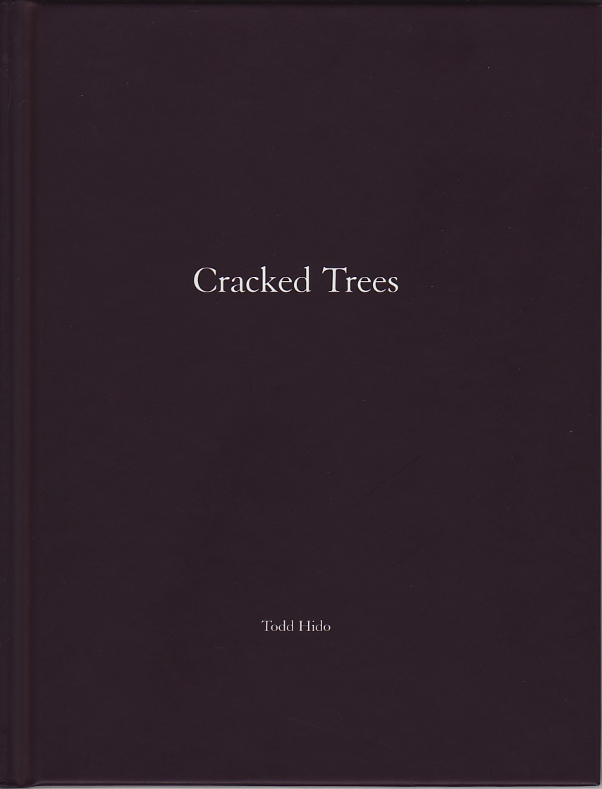 (HIDO, TODD). HIDO, TODD - TODD HIDO: CRACKED TREES (ONE PICTURE BOOK NO. 59) - LIMITED EDITION SIGNED BY THE PHOTOGRAPHER WITH A COLOR PHOTOGRAPH TIPPED IN AND AN ADDITIONAL SIGNATURE