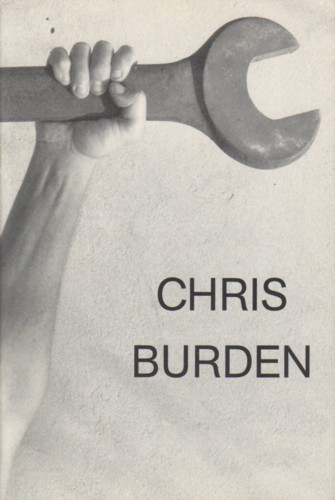 (BURDEN, CHRIS). KNIGHT, CHRISTOPHER - CHRIS BURDEN (ON THE OCCASION OF THE EXHIBITION LAX)