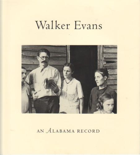(EVANS, WALKER). KELLER, JUDITH - WALKER EVANS: AN ALABAMA RECORD