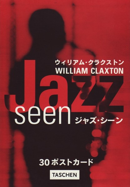 (CLAXTON, WILLIAM). CLAXTON, WILLIAM - WILLIAM CLAXTON: JAZZ SEEN - 30 POSTCARDS (JAPANESE EDITION)