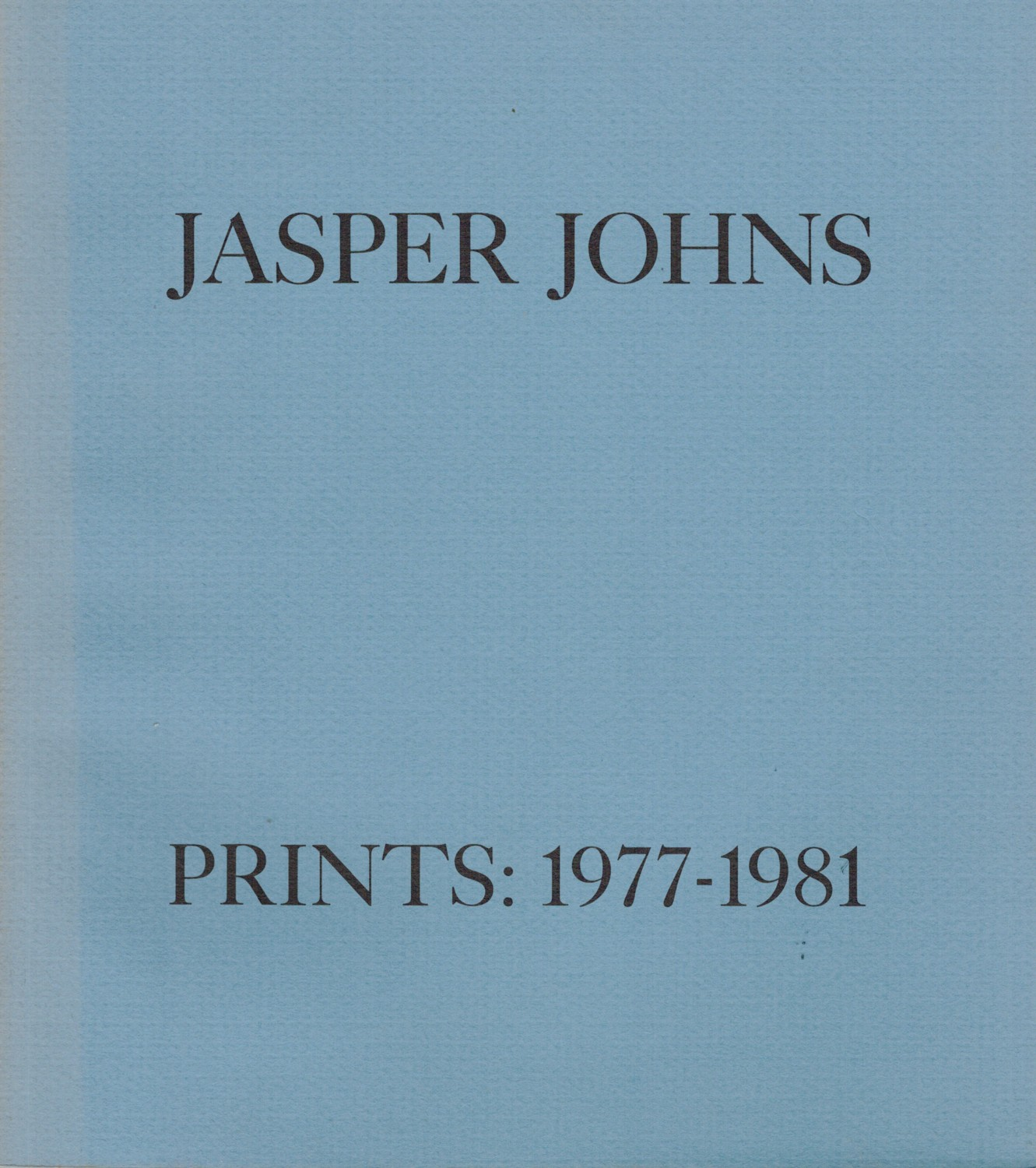 (JOHNS, JASPER). GOLDMAN, JUDITH - JASPER JOHNS: PRINTS 1977-1981