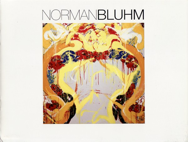 (BLUHM, NORMAN). SILVERMAN GALLERY, MANNY - NORMAN BLUHM: SELECTED WORKS FROM 1976-1989