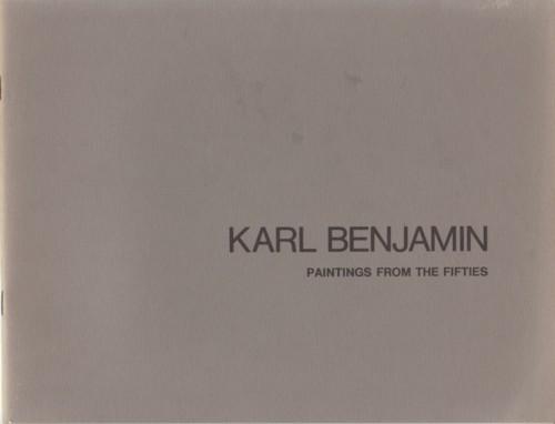 (BENJAMIN, KARL). SCHIPPER, MERLE - KARL BENJAMIN: PAINTINGS FROM THE FIFTIES