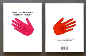 FORET INTERIEURE / INTERIOR FOREST: A PARTICIPATORY ART PROJECT BY